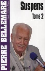 Suspens t.2 (édition 2011)  - Pierre Bellemare