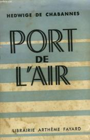 Port De L'Air. - Couverture - Format classique