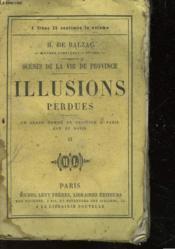 Scenes De La Vie De Province - Illusions Perdues - Tome Second - Couverture - Format classique