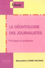 La Deontologie Des Journalistes Principes Et Pratiques - Intérieur - Format classique