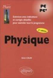 Physique Pc Pc* 2e Edition Exercices Avec Indications Et Corriges Detailles Pour Assimiler Programme - Couverture - Format classique