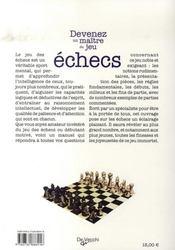 Devenez un maître du jeu ; les échecs - 4ème de couverture - Format classique