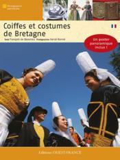 Coiffes et costumes de bretagne - Couverture - Format classique