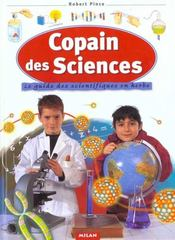 Le Copain Des Sciences  - Robert Pince