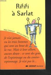 Rififi à Sarlat ; CM1/CM2 ; roman - Couverture - Format classique