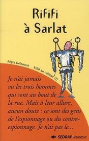 Rififi à Sarlat ; CM1/CM2 ; roman - Intérieur - Format classique