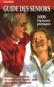 Guide des seniors ; 1000 réponses pratiques - Couverture - Format classique
