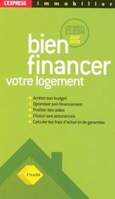 Bien Financer Votre Logement ; Guides Cleon (edition 2007-2008) - Intérieur - Format classique