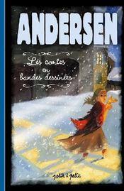 Andersen ; les contes en bandes dessinées - Couverture - Format classique