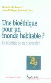 Une Bioethique Pour Un Monde Habitable ? - Intérieur - Format classique