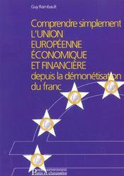 Comprendre Simplement L'Union Europenne Eco. Fi. Depuis Demonetisation Du Franc - Intérieur - Format classique