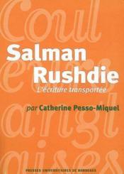 Salman rushdie, l'écriture transportée - Couverture - Format classique
