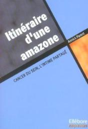 Itineraire D'Une Amazone - Cancer Du Sein - Couverture - Format classique