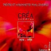 Theatre Et Marionnettes Pour L'Enfance 1978-1998 - Couverture - Format classique