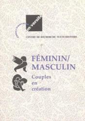 Feminin/Masculin.Couples En Creation - Couverture - Format classique