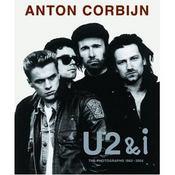 Anton Corbijn U2 And I (Format Reduit) /Anglais - Intérieur - Format classique
