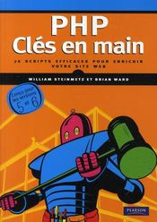 Vente livre :  PHP ; clés en main  - William Steinmetz - Brian Ward
