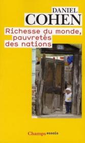 Richesse Du Monde, Pauvretes Des Nations