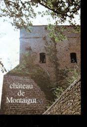 Brochure - Chateau De Montaigut - Couverture - Format classique