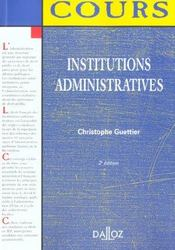 Vente  Institutions Administratives ; 2e Edition  - Christophe Guettier