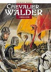 Chevalier Walder t.3 ; mortelle victoire - Intérieur - Format classique
