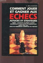 Comment Jouer Et Gagner Aux Echecs - Couverture - Format classique