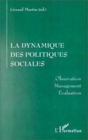 La Dynamique Des Politiques Sociales - Couverture - Format classique
