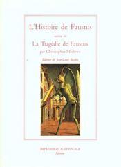 Histoire Du Docteur Johannes Faustus ; La Tragique Histoire Du Docteur Faustus - Intérieur - Format classique