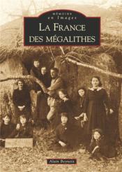 La France des mégalithes - Couverture - Format classique