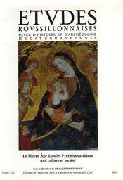 Etudes Roussillonnaises T.21; le moyen âge dans les Pyrénées catalanes - Couverture - Format classique