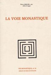 La voie monastique - Couverture - Format classique
