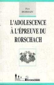 Adolescence Epreuve Du Rorschach - Couverture - Format classique