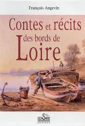 Contes et récits des bords de Loire - Couverture - Format classique