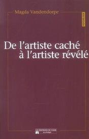 De L'Artiste Cache A L'Artiste Revele - Intérieur - Format classique