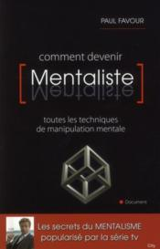Vente livre :  Comment devenir mentaliste  - Paul Favour