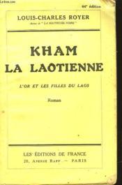 Kham La Laoienne - L'Or Et Les Filles Du Laos - Couverture - Format classique