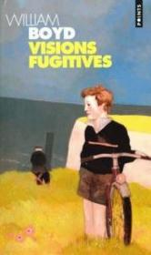 Vente  Visions fugitives  - William Boyd