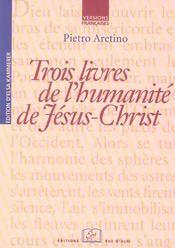 Trois Livres De L'Humanite De Jesus-Christ - Intérieur - Format classique