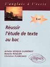 Reussir L'Etude De Texte Au Bac L - Intérieur - Format classique