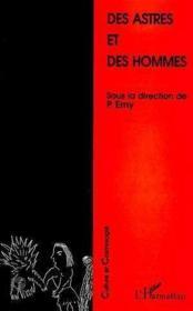 Des Astres Et Des Hommes - Couverture - Format classique