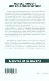 Marcel Proust ; Une Douleur Si Intense - 4ème de couverture - Format classique