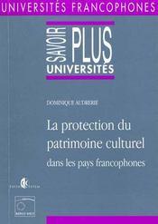 Protection Patrimoine Culturel Dans Pays Francophones - Intérieur - Format classique