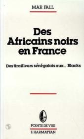 Africains Noirs En France - Couverture - Format classique