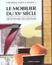 Le mobilier du XXe siècle - Couverture - Format classique