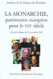 La monarchie, patrimoine europeen pour le xxie siecle - Intérieur - Format classique