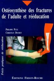 Osteosynthese Des Fractures De L'Adulte Et Reeducation - Couverture - Format classique