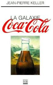 La galaxie Coca-Cola - Couverture - Format classique