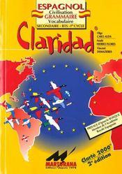Claridad ; espagnol ; secondaire/BTS/1er cycle ; civilisation, grammaire, vocabulaire (3e édition) - Intérieur - Format classique