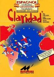 Claridad ; espagnol ; secondaire/BTS/1er cycle ; civilisation, grammaire, vocabulaire (3e édition) - Couverture - Format classique