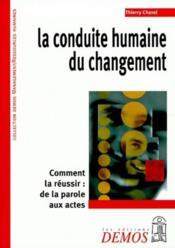 Conduite Humaine Du Changement - Couverture - Format classique